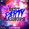 Best Party Mashups By DJ Chetas