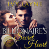 Ivy Layne - The Billionaire's Secret Heart (Unabridged)  artwork