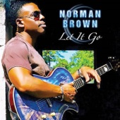 Norman Brown - It Keeps Coming Back
