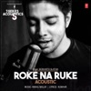 Roke Na Ruke Acoustic (From