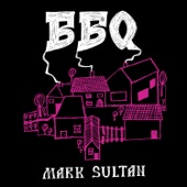 Mark Sultan - You To Be Mine