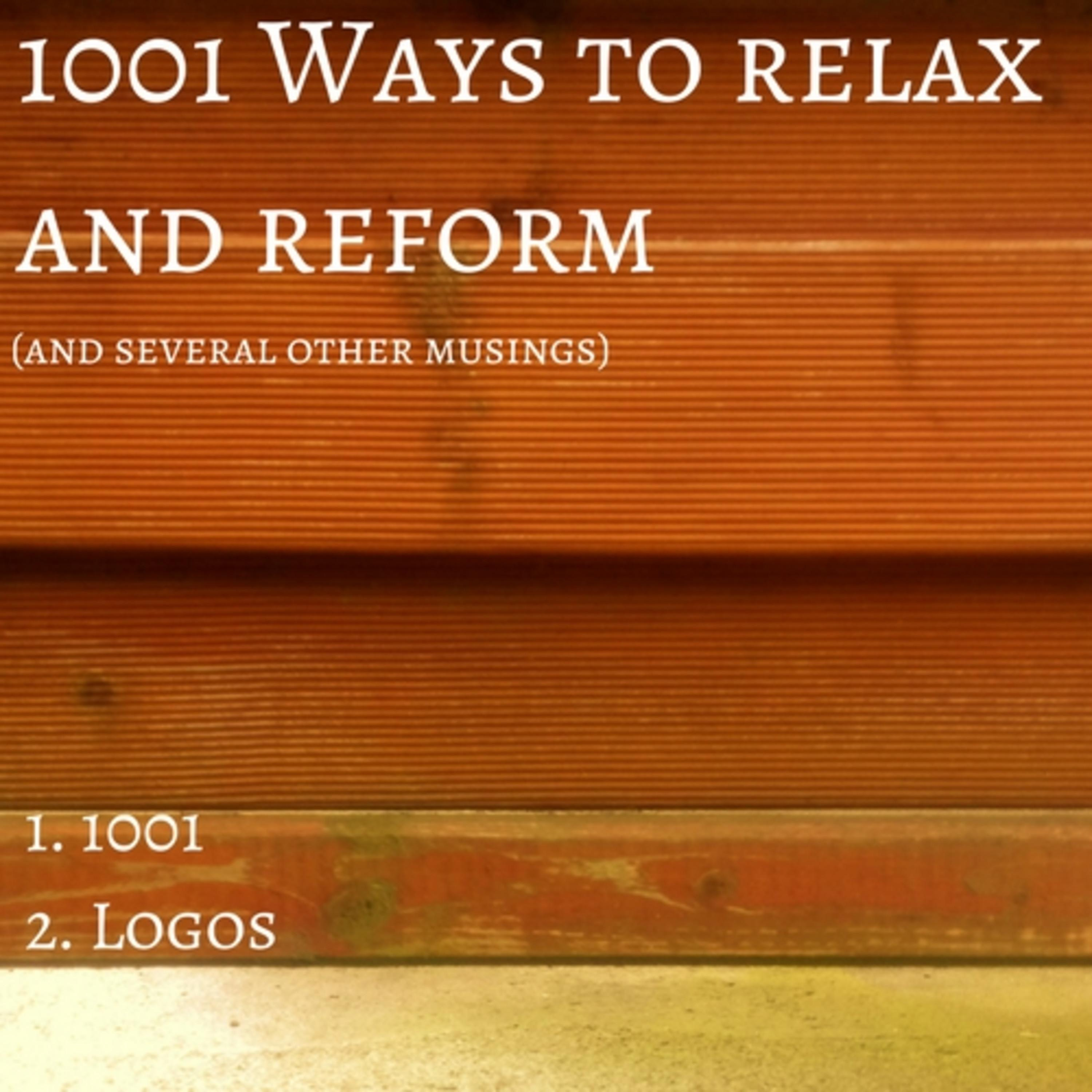 1001 Ways to Relax and Reform (And Several Other Musings) - Single