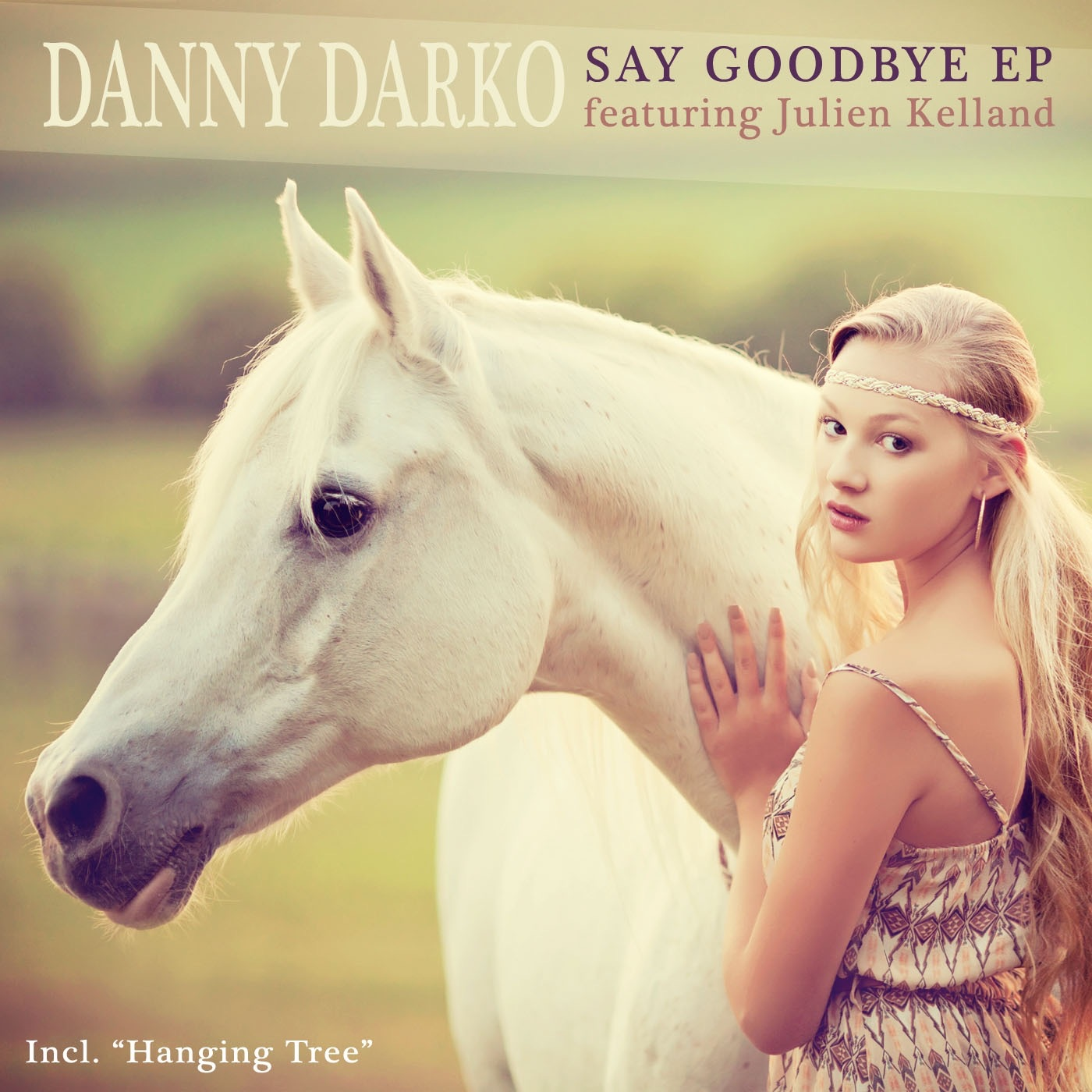 Say Goodbye (feat. Julien Kelland) - EP