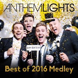 U201cBest Of 2016 Medley: Stressed Out / 7 Years / Work / Treat You Better /  Canu0027t Stop The Feeling / Closer / 24ku201d   Single Anthem Lights