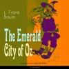 The Emerald City of Oz: The Oz Books 6