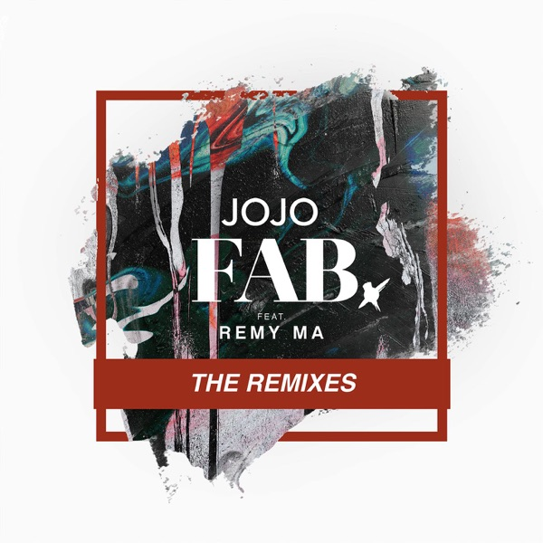 FAB. (feat. Remy Ma) [Remixes] - EP