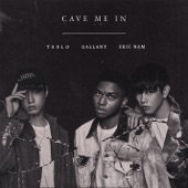 Gallant - Cave Me In