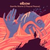 Gentle Storm (I Found Peace) - Single, Elbow