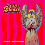 Thelma and the Sleaze - Roses