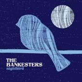 The Bankesters - Shine