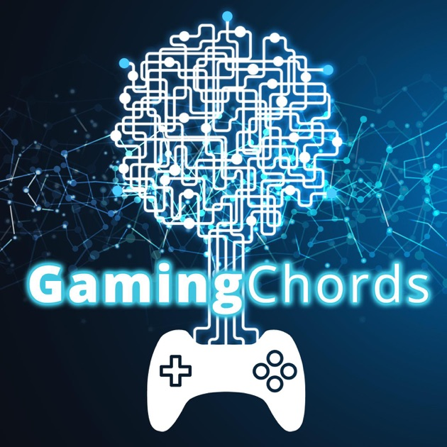 Gaming Chords by Gaming Chords on Apple Podcasts
