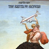 Martin Carr - Santa Fe Skyway