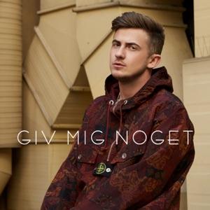 Giv Mig Noget - Single Mp3 Download