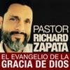 Pastor Richard Zapata: El Evangelio de la Gracia de Dios | Predicaciones Cristianas en Español | Sermones Cristianos y de la