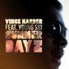 Summer Dayz (feat. Young Sid) - Single, Vince Harder
