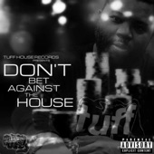 tuffhouse presents'' don't bet against the house'' - Intro