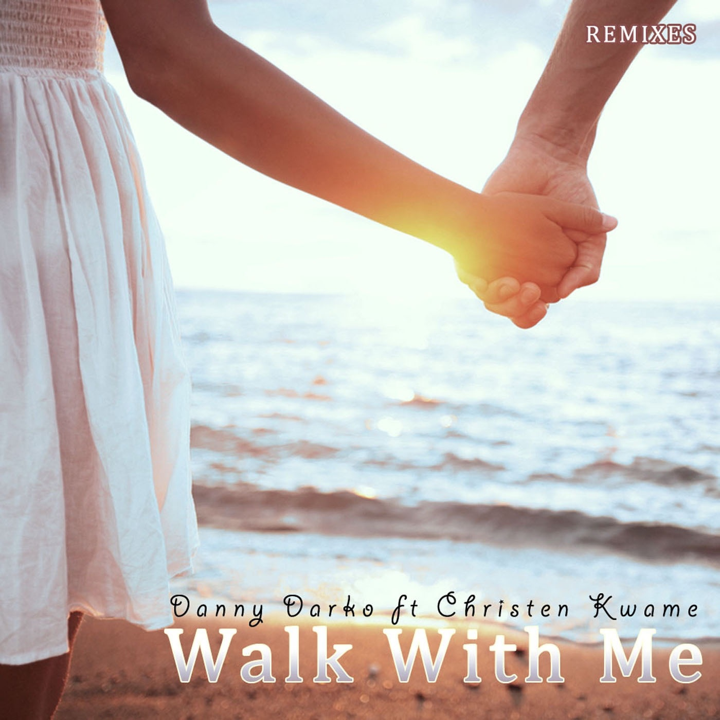 Walk With Me Remixes Part 2 (feat. Christen Kwame) - EP