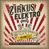 Zirkus Elektro, Vol. 2