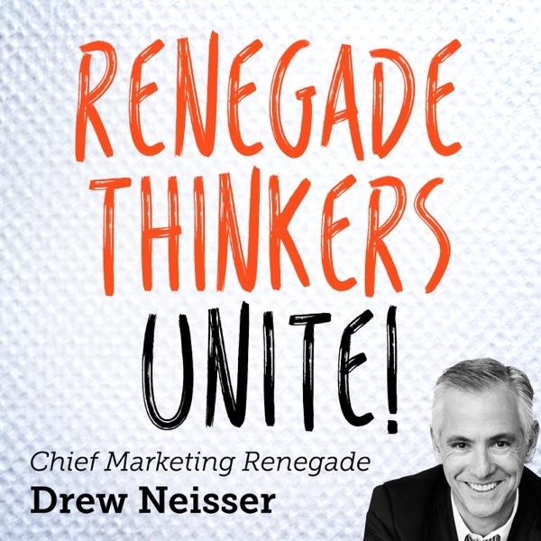 Renegade Thinkers Unite: Marketing Tips from CMOs and Expert Marketers