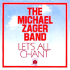 The Michael Zager Band - Let's All Chant - Single Grafik