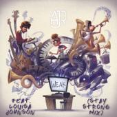 Weak (feat. Louisa Johnson) [Stay Strong Mix] - AJR