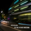 It's the Future Knocking - EP