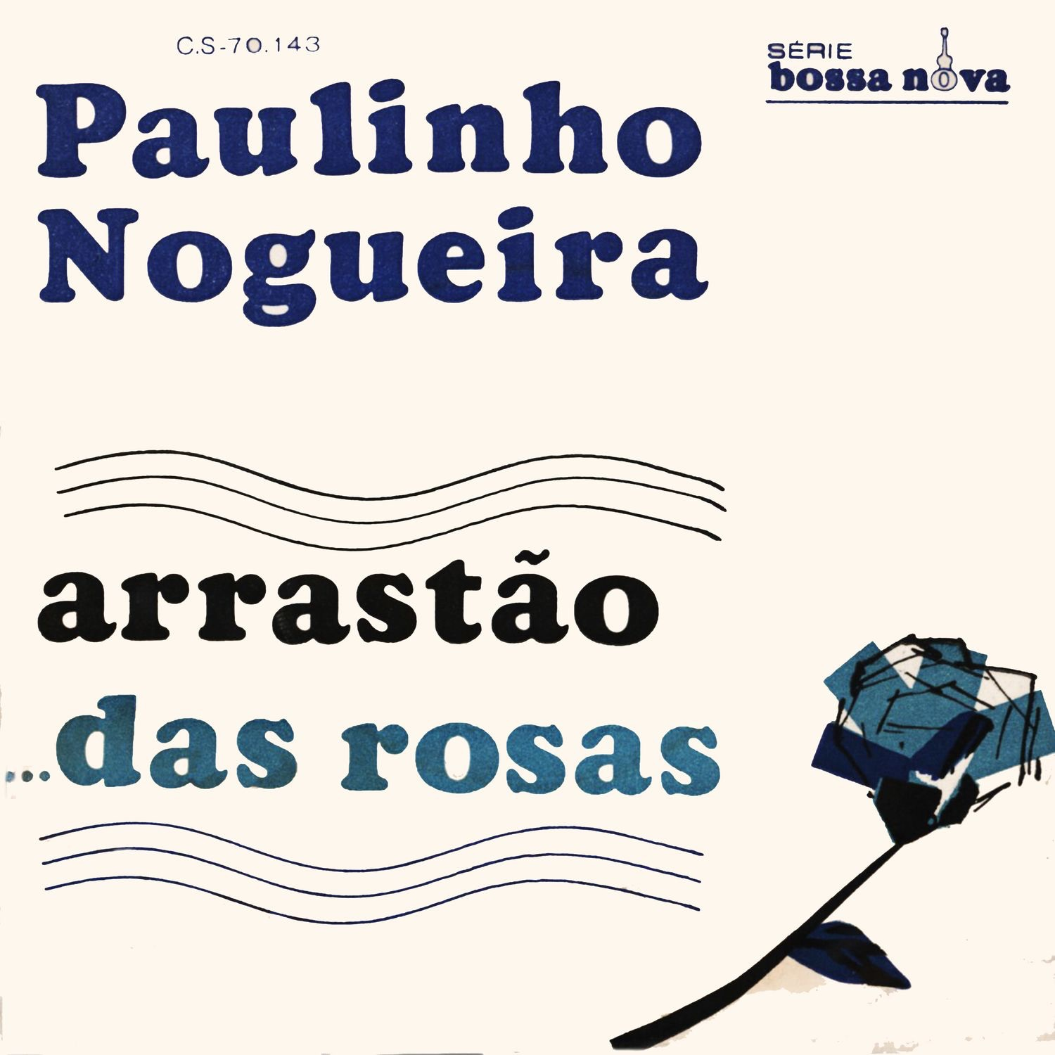 Das Rosas / Arrastão - Single