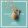 Show You Love feat Hailee Steinfeld Acoustic Single