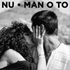 Nu - Man O To artwork