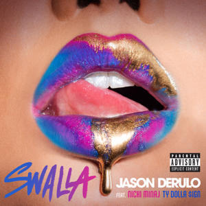 Jason Derulo - Swalla feat. Nicki Minaj & Ty Dolla $ign