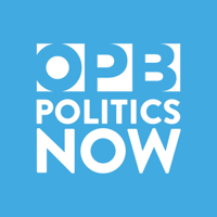 OPB Politics Now podcast