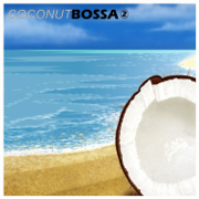 Coconut Bossa 2 - Various Artists - Various Artists