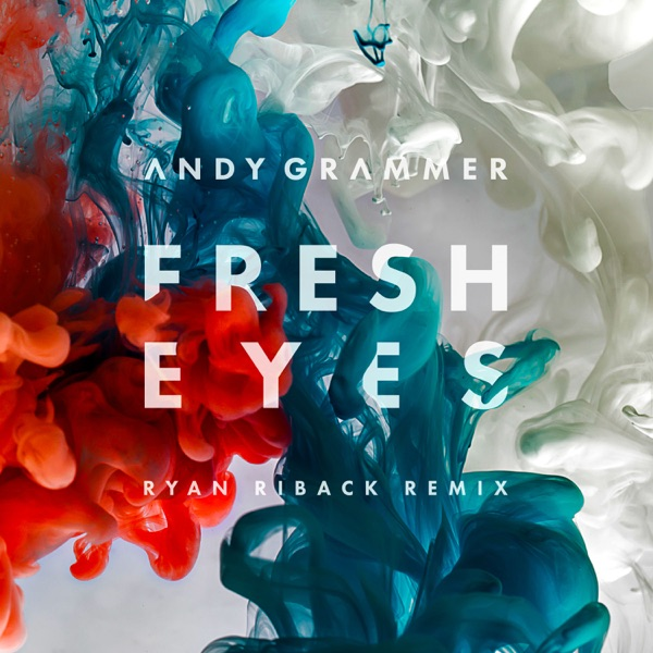 Fresh Eyes (Ryan Riback Remix) - Single