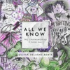 All We Know (Oliver Heldens Remix) [feat. Phoebe Ryan] - Single, The Chainsmokers