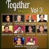 Together Ghazals, Vol. 3