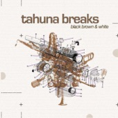 Tahuna Breaks - Funky Mama