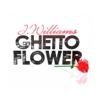 J. Williams - Ghetto Flower artwork