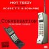 Conversation feat Posse TiTi SOB X RBE Single