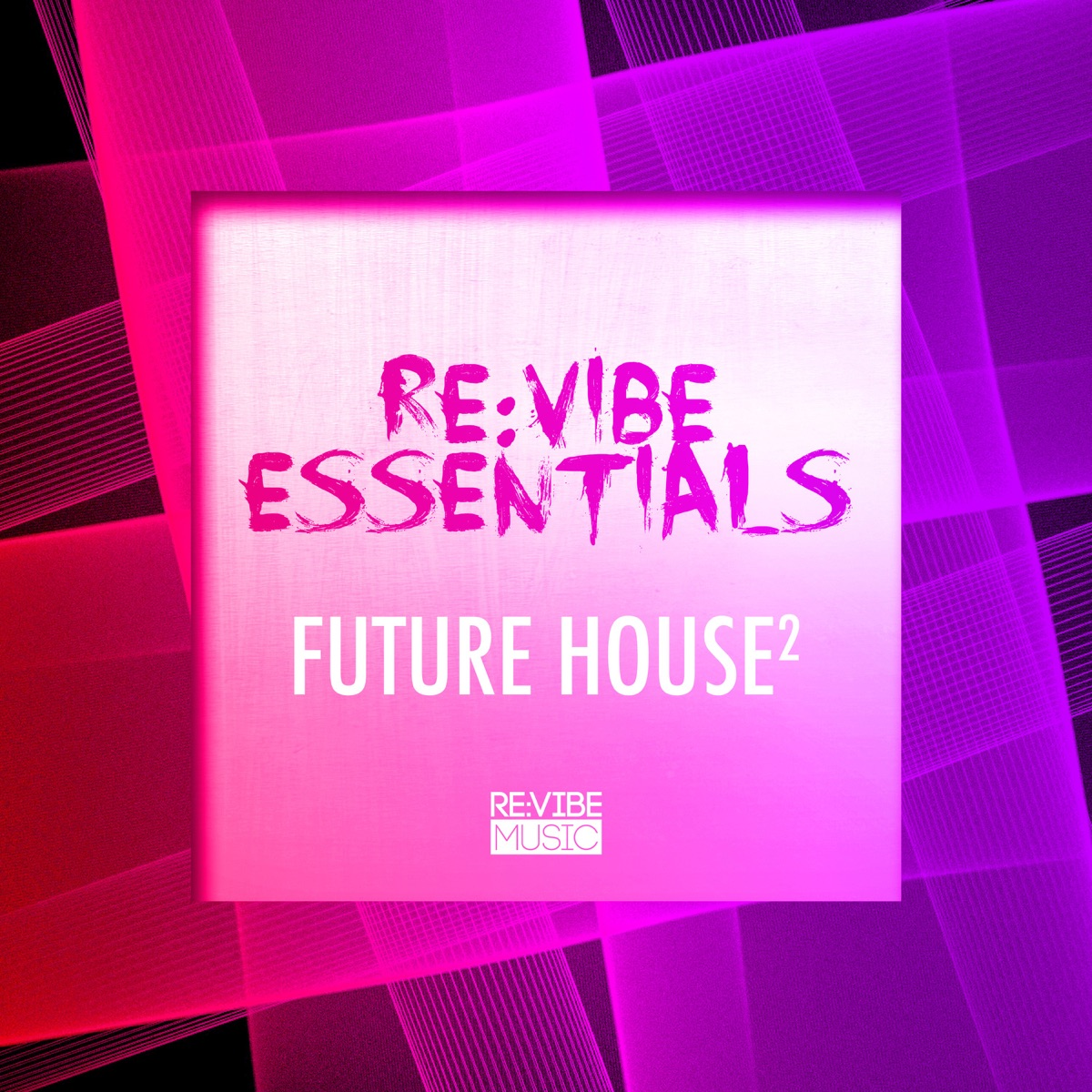 ReVibe Essentials - Future House Vol 2 Various Artists CD cover