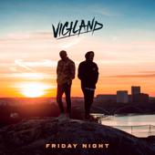 Friday Night - Vigiland