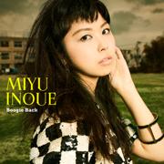 Boogie Back - Miyu Inoue - Miyu Inoue