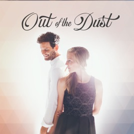 Out Of The Dust - Out of the Dust (Deluxe Edition) 2017