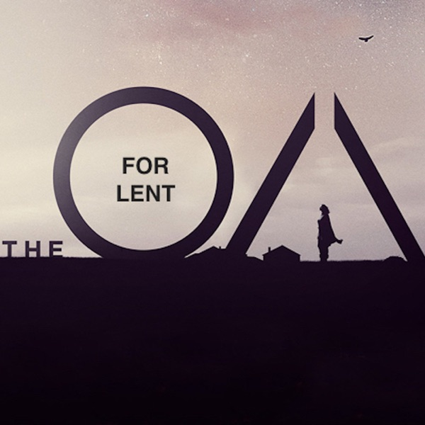 The OA for Lent