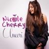 Uneori - Single, Nicole Cherry