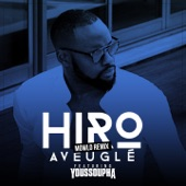 Aveuglé (feat. Youssoupha) [Mowlo Remix] - Single