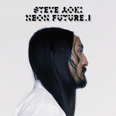 Neon Future I (Deluxe Edition) - Steve Aoki