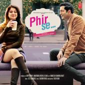 Phir Se (Original Motion Picture Soundtrack) - EP