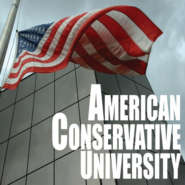 American Conservative University Podcast