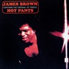 Hot Pants (Expanded Edition), James Brown