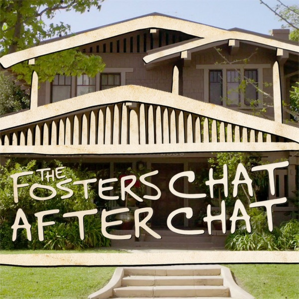 The Fosters Chat After Chat Podcast